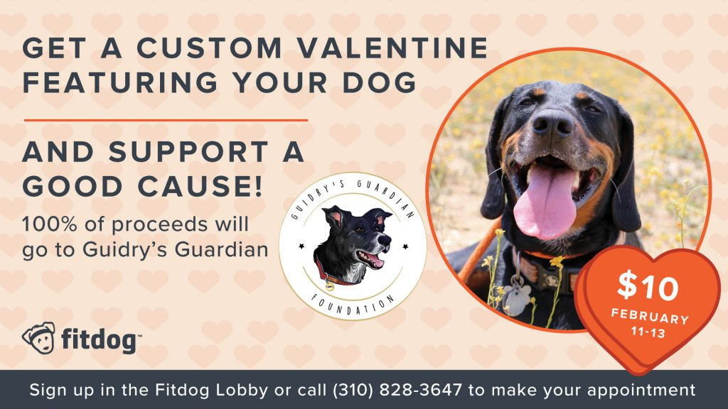 Fitdog Valentine's Benefit Guidry's Guardian